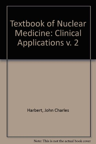 Textbook of Nuclear Medicine: Clinical Applications