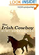 #9: THE IRISH COWBOY: A tale of lost love, regret, and personal redemption...