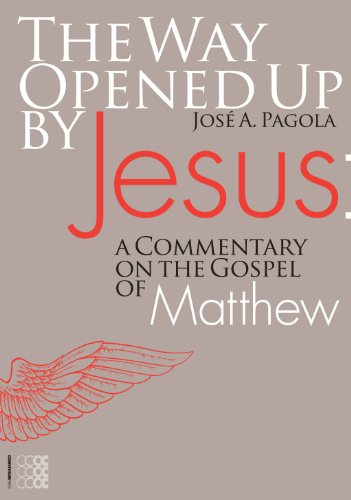 The Way Opened Up by Jesus: a Commentary on the Gospel of Matthew (Theology)