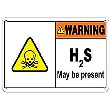 "BIN SHANG H2S May Be Present. Hazard Sign Hazard Labels Aluminum Metal Sign 8"" X 12"" inch"