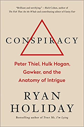 Read pdf conspiracy peter thiel hulk hogan gawker and the conspiracy peter thiel hulk hogan gawker and the anatomy of intrigue fandeluxe Images