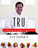 Tru, Rick Tramonto and Gale Gand, 1400060613