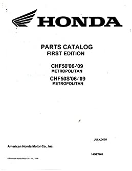 14get601 2006 2009 Honda Chf50 S Metropolitan Parts Manual Rh Amazon Com  2009 Honda Metropolitan Accessories