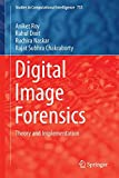 Digital Image Forensics: Theory and Implementation (Studies in Computational Intelligence)