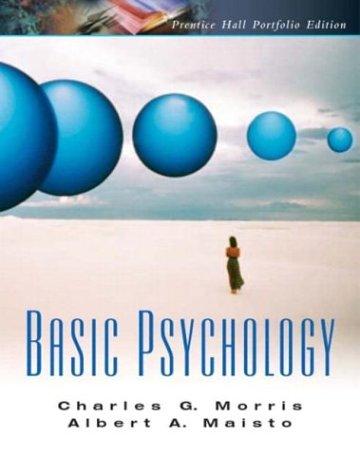 Basic Psychology: A Pearson Prentice Hall Portfolio Edition