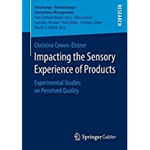 Impacting the Sensory Experience of Products: Experimental Studies on Perceived Quality