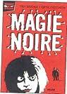 Mort de peur, tome 2 : Magie noire par Bradman