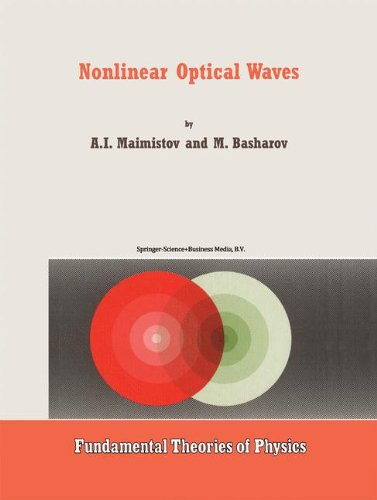 Nonlinear Optical Waves (Fundamental Theories of Physics)