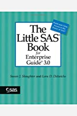 The Little SAS Book for Enterprise Guide 3.0 Paperback