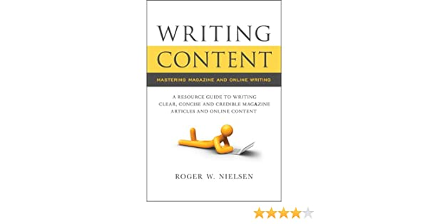 Writing Content, Mastering Magazine and Online Writing