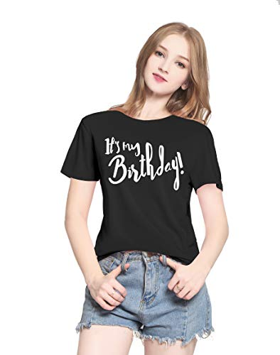 PINJIA Womens Cotton Cute Happy Its My Birthday T-Shirt Top Tees Outfit Gift(M,Black 19) - Happy Birthday Shirt