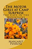 img - for The Motor Girls at Camp Surprise: The Cave in the Mountains (Volume 9) book / textbook / text book