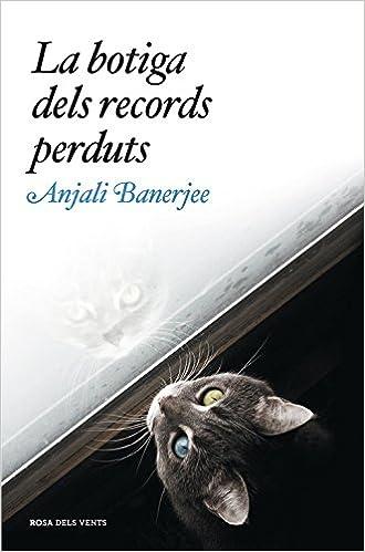 La botiga dels records perduts (NARRATIVA): Amazon.es: Anjali Banerjee, Mireia Alegre Clanxet;: Libros