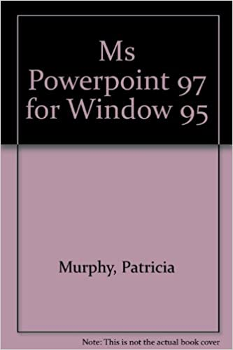 microsoft powerpoint 97 for windows 95 quicktorial patricia murphy