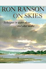 Ron Ranson On Skies: Techniques In Watercolour and Other Media Paperback