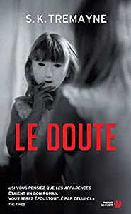 vignette de 'Le Doute (S.K. TREMAYNE)'
