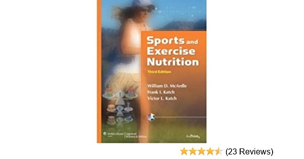 Sports And Exercise Nutrition 9780781770378 Medicine Health Science Books Amazon Com