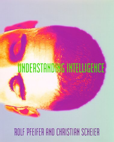 Understanding Intelligence (Bradford Books)