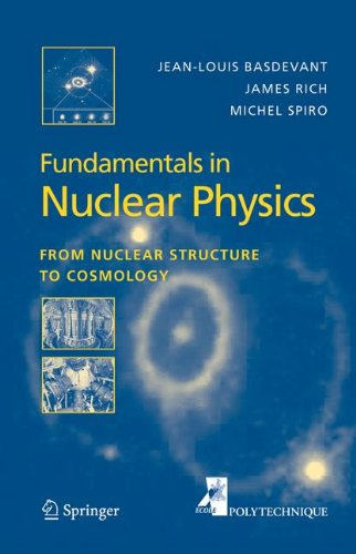 Fundamentals in Nuclear Physics: From Nuclear Structure to Cosmology