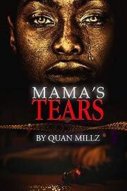 Mama's Tears: A Standalone Novel