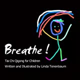 img - for Breathe: Tai Chi Qigong for Children book / textbook / text book
