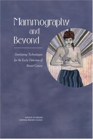 Mammography and Beyond: Developing Technologies for the Early Detection of Breast - Cancer Shop Council The