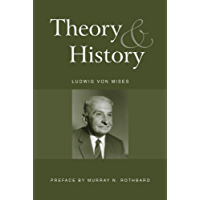Theory and History: An Interpretation of Social and Economic Evolution (LvMI)