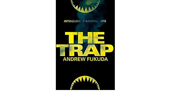 The Trap (English Edition) eBook: Andrew Fukuda: Amazon.es ...