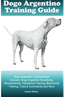 Dogo Argentino: A Comprehensive Owner's Guide: Joseph Janish