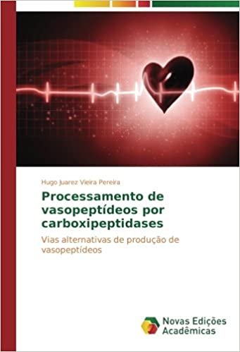 Processamento de vasopeptídeos por carboxipeptidases: Vias ...