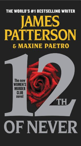 12th of Never (Women's Murder Club) by [Patterson, James, Paetro, Maxine]