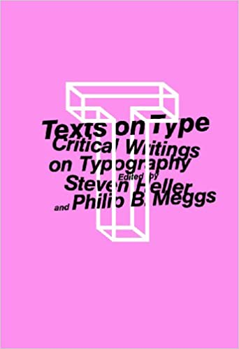 Texts on type critical writings on typography steven heller texts on type critical writings on typography steven heller philip b meggs 9781581150827 amazon books fandeluxe Gallery