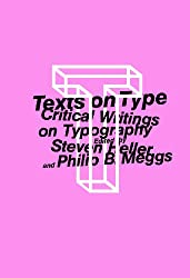Texts on Type: Critical Writings on Typography