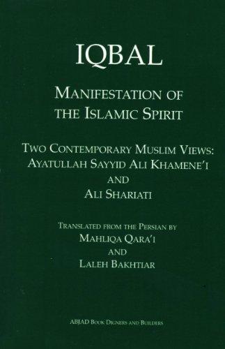 Iqbal: Manifestation of the Islamic Spirit