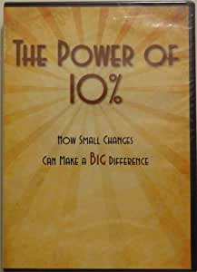 The Power of 10%... How Small Changes Can Make a Big Difference