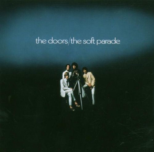 Soft Parade by Doors Import edition (2007) Audio CD