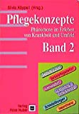 img - for Pflegekonzepte, Bd.2, Selbstkonzept, Selbstpflegedefizit, Immobilit t, Erm dung/Ersch pfung, Schlafst rungen, Inkontinenz book / textbook / text book