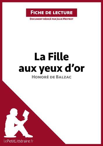 Julie Mestrot - La Fille aux yeux d'or d'Honoré de Balzac (Fiche de lecture): Résumé complet et analyse détaillée de l'oeuvre (French Edition)
