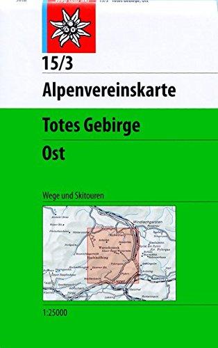 Totes Gebirge, Ost: Wege und Skitouren - 1:25.000 (Alpenvereinskarten)