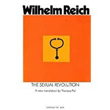 The Sexual Revolution: Toward a Self-Regulating Character Structure
