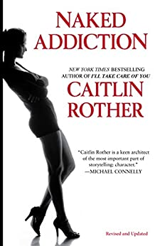 Naked Addiction by [Rother, Caitlin]