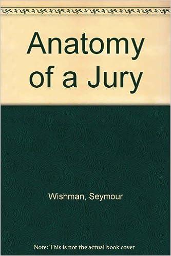 Anatomy Of A Jury Seymour Wishman Amazon Books