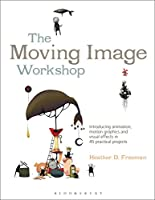 The Moving Image Workshop Front Cover