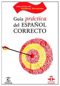 Guia Practica del Espanol Correcto (Spanish Edition)