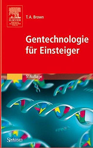 Gentechnologie für Einsteiger (Sav Biowissenschaften)