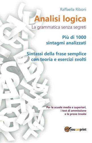 Analisi logica. La grammatica senza segreti
