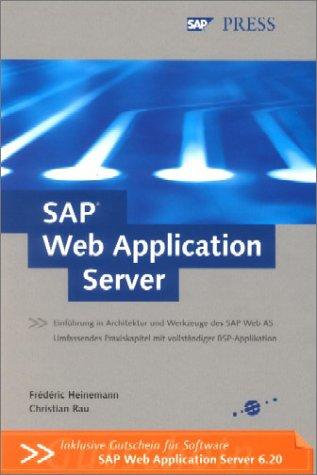 SAP Web Application Server - Entwicklung von Web-Anwendungen, mit CD (SAP PRESS)