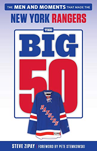 Pdf Travel The Big 50: New York Rangers: The Men and Moments that Made the New York Rangers