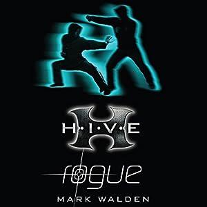 H.I.V.E.: Rogue Audiobook