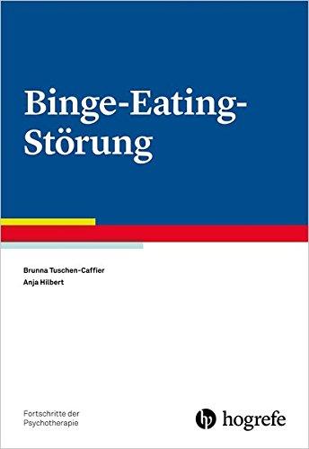 Binge-Eating-Störung (Fortschritte der Psychotherapie)